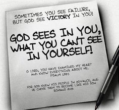 God Sees In You, What You Can't See In Yourself - Bible Quote