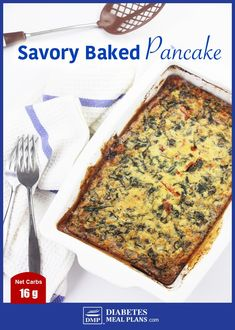 Add this delicious Savory Baked Pancake to your low carb diabetic menu for breakfast, lunch or dinner. Made with almond flour, eggs, spinach and other ingredients. Add this delicious Savory Baked Pancake to your low carb diabetic menu for bre Diabetic Diet Meal Plan, Diabetic Meal Plan, Diabetic Desserts, Diet Meal Plans, Diabetic Recipes, Low Carb Recipes, Real Food Recipes, Diet Recipes, Lunch Recipes