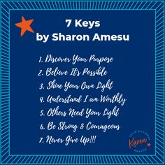 7 Keys - ways to live your life as a small business owner Never Give Up, Give It To Me, Karen Taylor, My Strength And Weakness, What Is Work, Be Strong And Courageous, Support Small Business, Getting Things Done, Believe