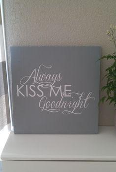 Prachtig tekstbord voor op de slaapkamer!