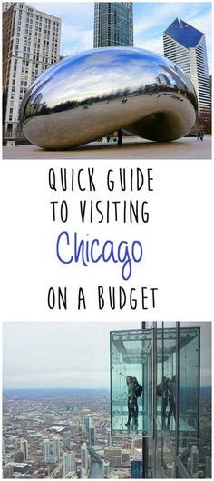 Quick Guide to Visiting Chicago On A Budget. Great for first-time visitors!