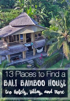 Places to find a Bali Bamboo House: 13+ Bamboo Villas, Eco Hotels, and even a bamboo village located all over Bali. If you needed a bucket list for places to stay in Bali that are VERY Bali... this is it! #bali #bamboo