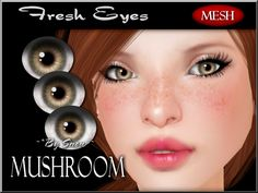 ~*By Snow*~ Fresh Eyes (Mushroom) w/MESH