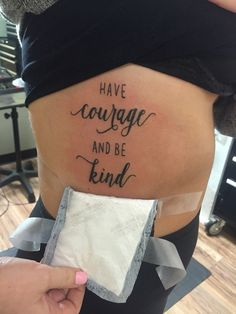 New Cinderella tattoo  Have courage and be kind.