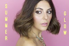 Fresh Summer Glow : Makeup Tutorial