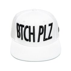 Classy Brand BTCH PLZ Snapback in White (£16) ❤ liked on Polyvore featuring men's fashion, men's accessories, men's hats, mens snapback hats and mens flat hats