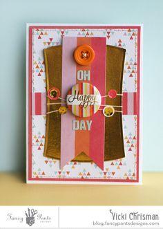Oh Happy Day #card by Vicki Chrisman for @fancypantsdsgns #scrapbook #papercrafts
