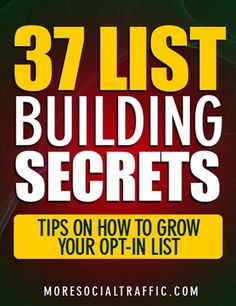37 tip on how to build your list