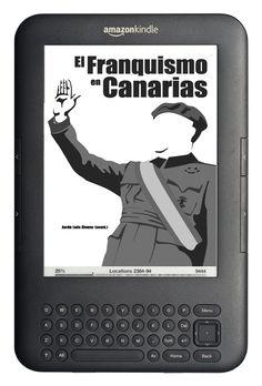 """El libro """"El Franquismo en Canarias"""" ya en versión digital en el siguiente enlace: http://investigacionesdigitalescanarias.blogspot.com.es/"""