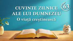 """Cuvinte zilnice ale lui Dumnezeu   Fragment 63   """"Cuvintele lui Dumnezeu către întregul univers: Capitolul 26"""" #Cuvinte_zilnice_ale_lui_Dumnezeu #Dumnezeu #evlavie #O_lectură_a_Cuvântul_lui_Dumnezeu  #Evanghelie #Cunoașterea_lui_Dumnezeu Knowing God, Bible, Whatsapp Group, Home Decor, Day, Video Clip, Christian Living, God Is Love, Word Of God"""