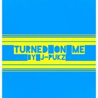 Turned On Me By J-Pukz @dirty4gangsta Beat By @quazmo by Dirty Four Gangsters on SoundCloud