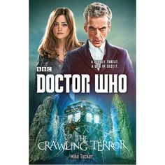 Doctor Who: The Crawling Terror - Books & Audio - Home & Office | Doctor Who Shop Gabby Nichols is putting her son to bed when she hears her daughter cry out. 'Mummy there's a daddy longlegs in my room!' Then the screaming starts...