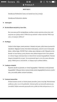 Metsämörri heinäkuu Essay Tips, Science And Nature, Higher Education, Opi, Homework, Resume, Things To Sell, Writing Advice, Job Resume