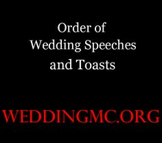 Order Of Wedding Sches And Toasts At A Reception For The Mc
