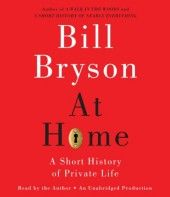 Love how Bill Bryson can connect so many bits of history and his dry wit.