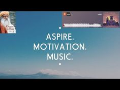 Sadhguru Jaggi Vasudev - Cracking The Human Software 1 X Buddha - Kontekst - Aspire Motivation Music - YouTube