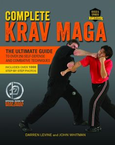 *Read [ePUB] Complete Krav Maga: The Ultimate Guide to Over 250 Self-Defense and Combative Techniques By Darren Levine books to read books Krav Maga Techniques, Martial Arts Techniques, Self Defense Techniques, Self Defense Moves, Krav Maga Self Defense, Israeli Krav Maga, Learn Krav Maga, Hand To Hand Combat, Workout Exercises