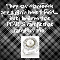 Pearls....  =)