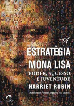 A Estrategia Mona Lisa - Poder, Sucesso E Juventude - Livros na Amazon.com.br