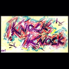 """""""Knock Knock"""" #iPad #Art #Graffiti #Doodle"""