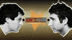 Kenny vs Spenny - Season 5 - Episode 10 - Who Can Smoke More Weed...I love these guys. Must find the one with the squid....
