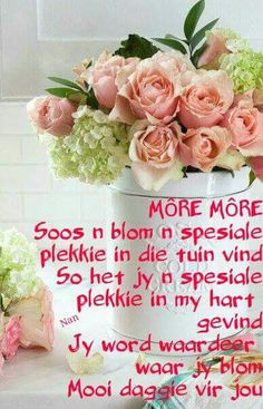 Geniet die dag. Morning Greetings Quotes, Morning Messages, Good Morning Wishes, Good Morning Good Night, Lekker Dag, Afrikaanse Quotes, Goeie More, Strength Of A Woman, Good Night Quotes