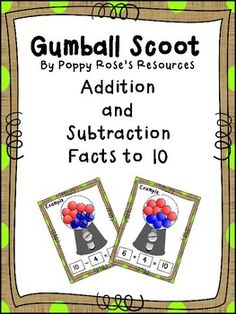 Assessing mastery of the Math facts to 10 does not have to be paper pencil worksheets activity. This Gumball Scoot game is the ideal way to assess if your students have the necessary understanding of the basic concept of addition and subtraction. They are engaged, having fun, and demonstrating what they know.