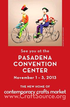The Santa Monica Civic is closed for renovations. The Contemporary Crafts Market is moving to the Pasadena Convention Center with our first event in this fine new facility on November 1, 2 & 3, 2013. See you there!