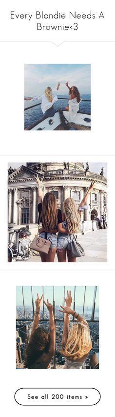 """""""Every Blondie Needs A Brownie<3"""" by cheyenne-stock ❤ liked on Polyvore featuring instagram, best friends, instagram pictures, pictures, friends, icon, icons, icon pictures, people and photos"""