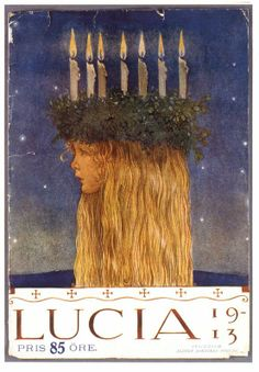 Nordic Thoughts: Lucia by John Bauer, 1913--For Maria Lucia GeneviEve
