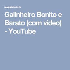 Galinheiro Bonito e Barato (com video) - YouTube