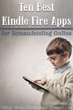 Ten Best Kindle Apps for Homeschooling Online - Kindle Fire Apps - Android Apps