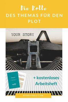 Die Rolle des Themas für den Plot, Plotten, Roman schreiben, Kreatives schreiben