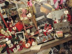 February 1st means Valentine Love.     I worked hard last weekend to get a Valentine table / area  done at the barn.     It's funny be...