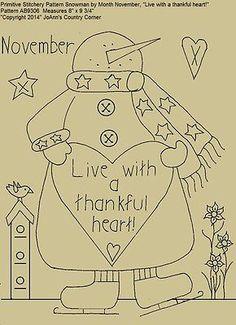 "Primitive Stitchery Pattern, Snowman November ""Live with a thankful heart!"""