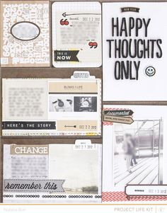 ...Happy thoughts only.  (Does that mean I'll forget a lot of the bad memories by not documenting them?)  :-)