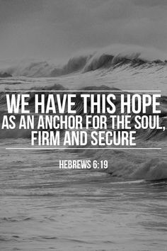 Hebrews 6:19...More at http://beliefpics.christianpost.com/