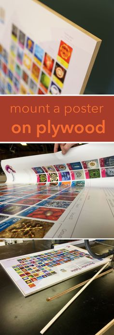 Learn how to easily mount a poster on plywood. Hang posters professionally!