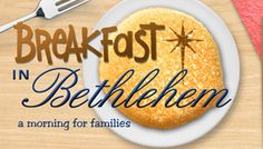 First Pres Colorado Springs: Breakfast In Bethlehem- Breakfast at Christmas with Kid's Ministry around the manger