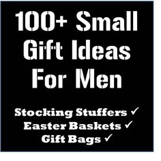 Over 100 cheap, small gift ideas for men - Most of the ideas on here range from $1-$10 (for me just ideas...no holidays needed...)