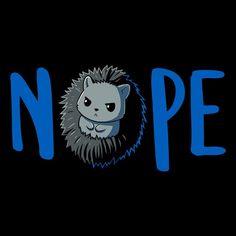NOPE t-shirt TeeTurtle