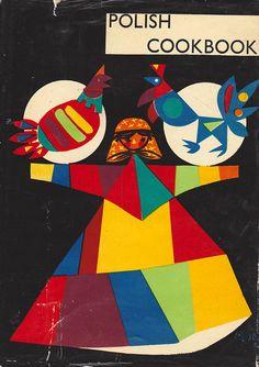 Vintage Polish Cookbook by Zofia Czerny, illustrated by Czeslaw Wielhorski Art And Illustration, Graphic Design Illustration, Illustrations Posters, Book Cover Design, Book Design, Design Art, Retro Design, Vintage Book Covers, Chef D Oeuvre