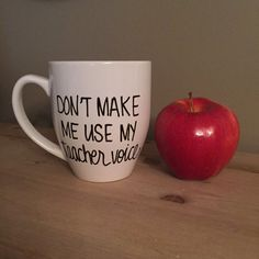 Hey, I found this really awesome Etsy listing at https://www.etsy.com/listing/233988462/dont-make-me-use-my-teacher-voice-mug