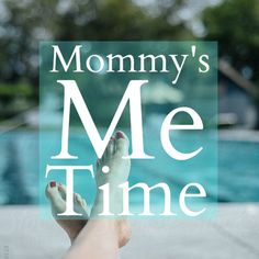 Mommy's Me Time: It Gets Easier ~ The Chill Mom