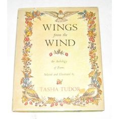 Wings from the Wind - An Anthology of Poems by Tasha Tudor