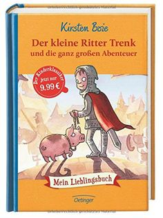 Der kleine Ritter Trenk und die ganz großen Abenteuer von Kirsten Boie http://www.amazon.de/dp/378912026X/ref=cm_sw_r_pi_dp_or6lvb01WHAPR