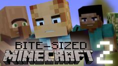 Bite-Sized Minecraft 2