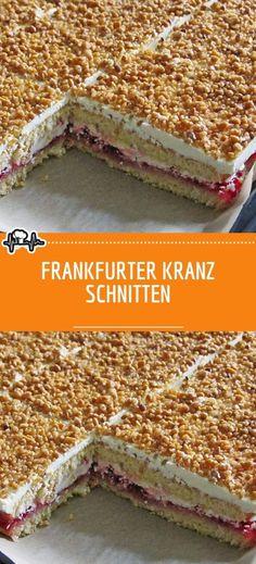 FRANKFURTER KRANZ SCHNITTEN – Die Küche Summer Dessert Recipes, Easy Cake Recipes, Fancy Desserts, Delicious Desserts, Biscuits, Holiday Cookie Recipes, Pastry Recipes, Food Cakes, Chocolate Desserts