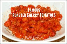 Famous Roasted Cherry Tomatoes | Big Girl Life