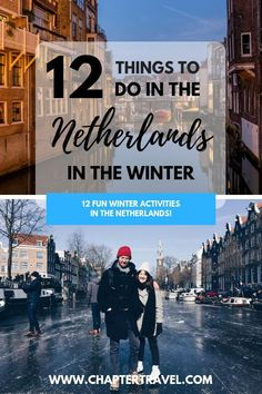 In this article you can find lots of fun activities and events that take place during the winter in the Netherlands, so you'll have a blast for sure! European Travel Tips, Europe Travel Guide, Travel Destinations, Christmas In Holland, Asia, Fun Winter Activities, Best Travel Guides, Ways To Travel, Fun Events